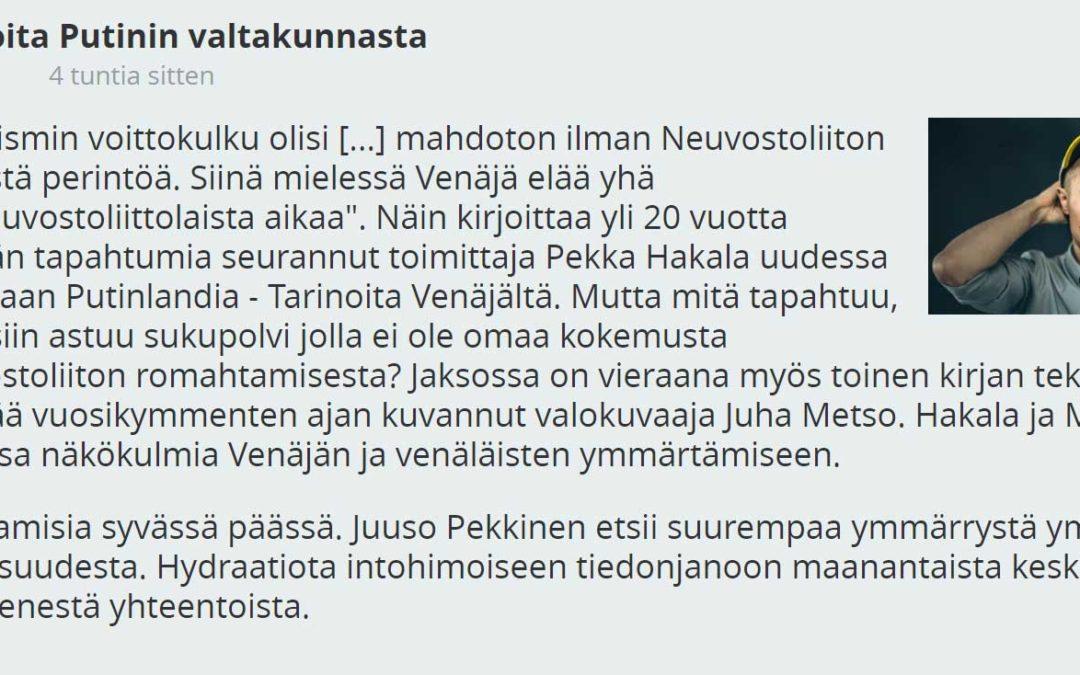 YLE Puhe: Tarinoita Putinin valtakunnasta